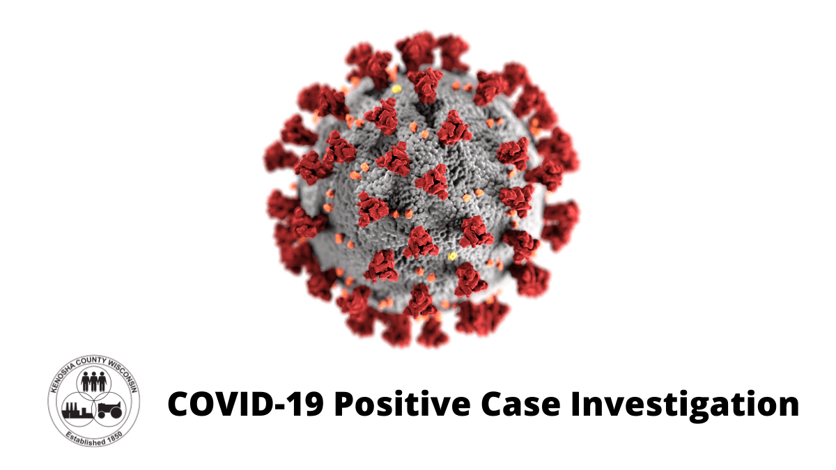COVID-19 Positive Case Investigation